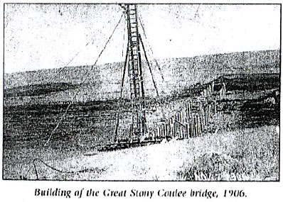 Building of the Great Stony Coulee Bridge 1906.